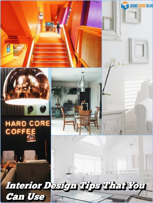 Interior Design Tips That You Can Use
