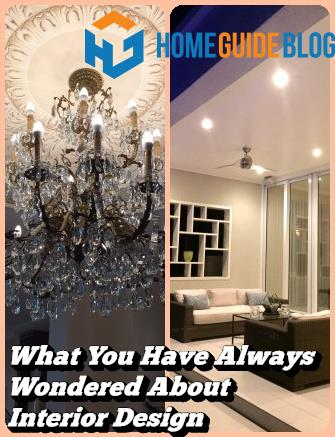 What You Have Always Wondered About Interior Design