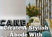 Create A Stylish Abode With These Interior Design Tips