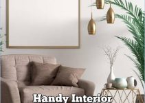 Handy Interior Decorating Tips That Will Enhances Your Home